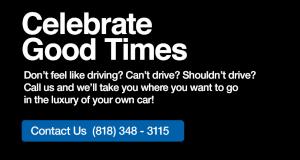 Celebrate Good Times | The Private Chauffeur